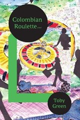 Colombian Roulette | Toby Green |