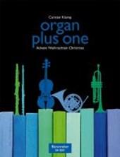 organ plus one (Originalwerke und Bearbeitungen für Gottesdienst und Konzert)