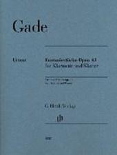 Fantasiestücke op. 43 für Klarinette und Klavier