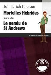 Mortelles Hébrides - Le pendu de St Andrews