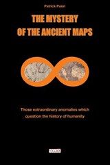 The Mystery of the Ancient Maps | Patrick Pasin |