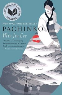 Pachinko (National Book Award Finalist)   Min Jin Lee  