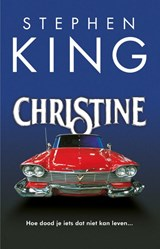 Christine | Stephen King | 9789024581795