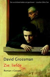 Zie: liefde   David Grossman  
