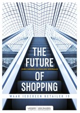 The future of shopping | Jorg Snoeck ; Pauline Neerman | 9789082542271
