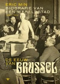 De eeuw van Brussel | Eric Min |