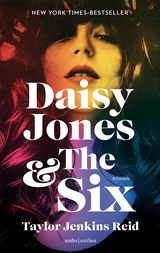 Daisy Jones & The Six | Taylor Jenkins Reid |