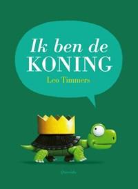 Ik ben de koning | Leo Timmers |