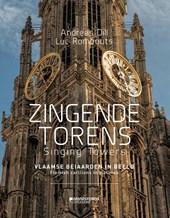 Zingende torens - Singing towers