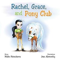 Rachel, Grace, and Pony Club | Maiko Natsukawa |