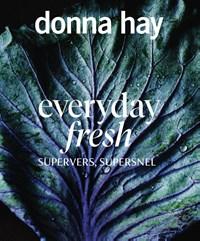 Everyday Fresh | Donna Hay |