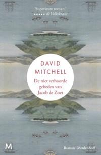 De niet verhoorde gebeden van Jacob de Zoet   David Mitchell ; Niek Miedema  