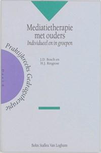Mediatietherapie met ouders | J.D. Bosch |