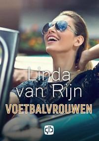 Voetbalvrouwen   Linda van Rijn  