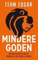 Mindere goden | Team Edgar | 9789038805504