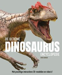 De ultieme dinosaurus encyclopedie   Chris Barker  