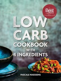 Low carb cookbook 4 ingredients | Pascale Naessens |