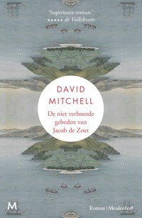 De niet verhoorde gebeden van Jacob de Zoet   David Mitchell  
