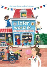 Later word ik… | Marianne Busser ; Ron Schröder | 9789000363797