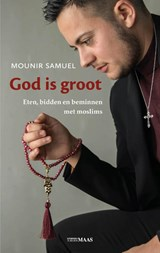 God is groot | Mounir Samuel | 9789491921469