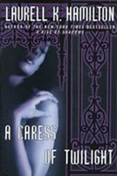 Laurell K. Hamilton - A caress of twilight
