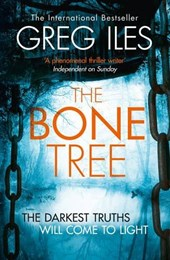 Greg Iles - Bone Tree