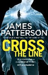James Patterson - Cross the line