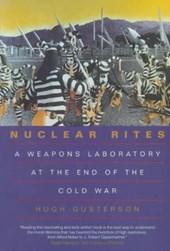 Hugh Gusterson - Nuclear Rites