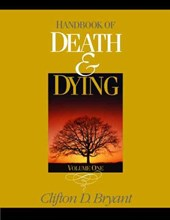 Clifton D. Bryant - 2 vol. set: Handbook of Death & Dying