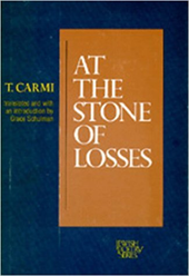 T. Carmi - At the Stone of Losses