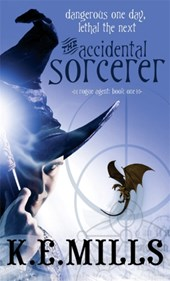 K. E. Mills - Rough agent (01): the accidental sorcerer