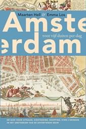 Amsterdam voor vijf duiten ...