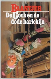 A.C. Baantjer ; Appie Baantjer - A.C.Baantjer * De Cock en de dode harlekijn (deel 6)