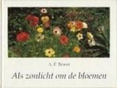 Als zonlicht om de bloemen