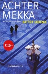 B. Udink - Achter Mekka
