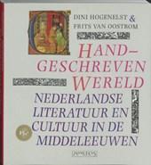 Dini Hogenelst & F. P. van Oostrom - Handgeschreven wereld