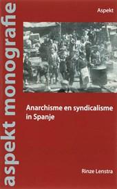 Anarchisme en syndicalisme ...