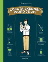 Cocktailkenner word je zo | Mickael Guidot | 9789461431905
