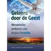 Aryjan Hendriks - Geleerd door de Geest