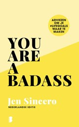 You are a badass | Jen Sincero | 9789022587447