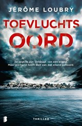 Toevluchtsoord | Jérôme Loubry | 9789022591840