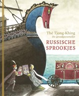 Russische sprookjes   Tjong-Khing Thé   9789025772802
