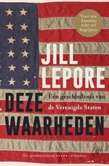 Deze waarheden | Jill Lepore | 9789029541688