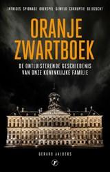 Oranje Zwartboek   Gerard Aalders   9789089750655