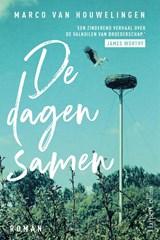 De dagen samen | Marco van Houwelingen | 9789402706420