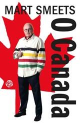 O Canada | Mart Smeets | 9789462971929