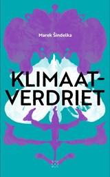 Klimaatverdriet | Marek Sindelka | 9789493168619