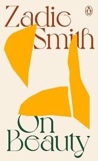 On Beauty   Zadie Smith  