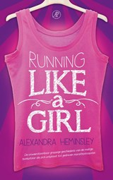 Running like a girl | Alexandra Heminsley | 9789029538589