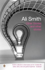 Other Stories and Other Stories | Ali Smith |